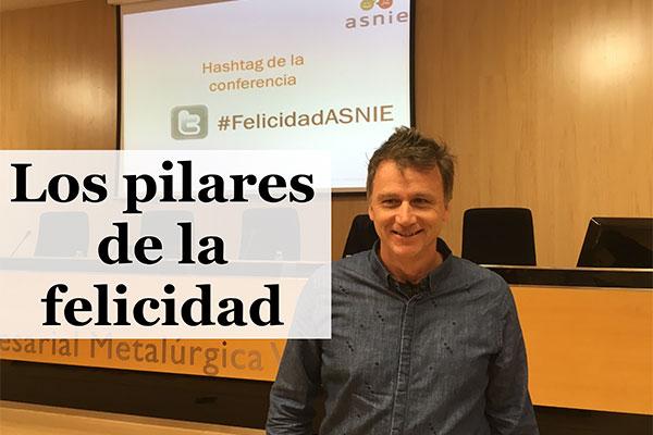 Vídeo de la conferencia: Los Pilares de la Felicidad por Juan Planes